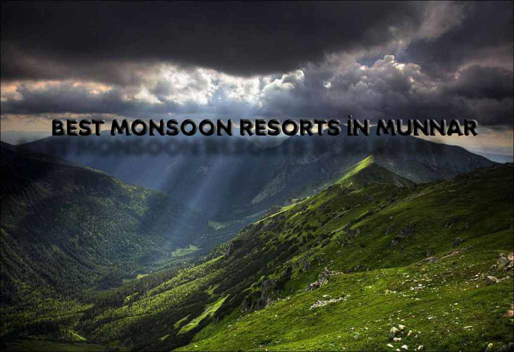 best monsoon resort inmunnar